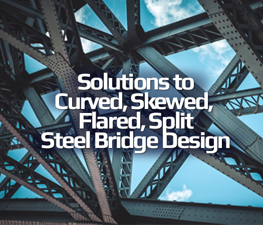 solutions-to-curved-skewed-flared-split-steel-bridge-design