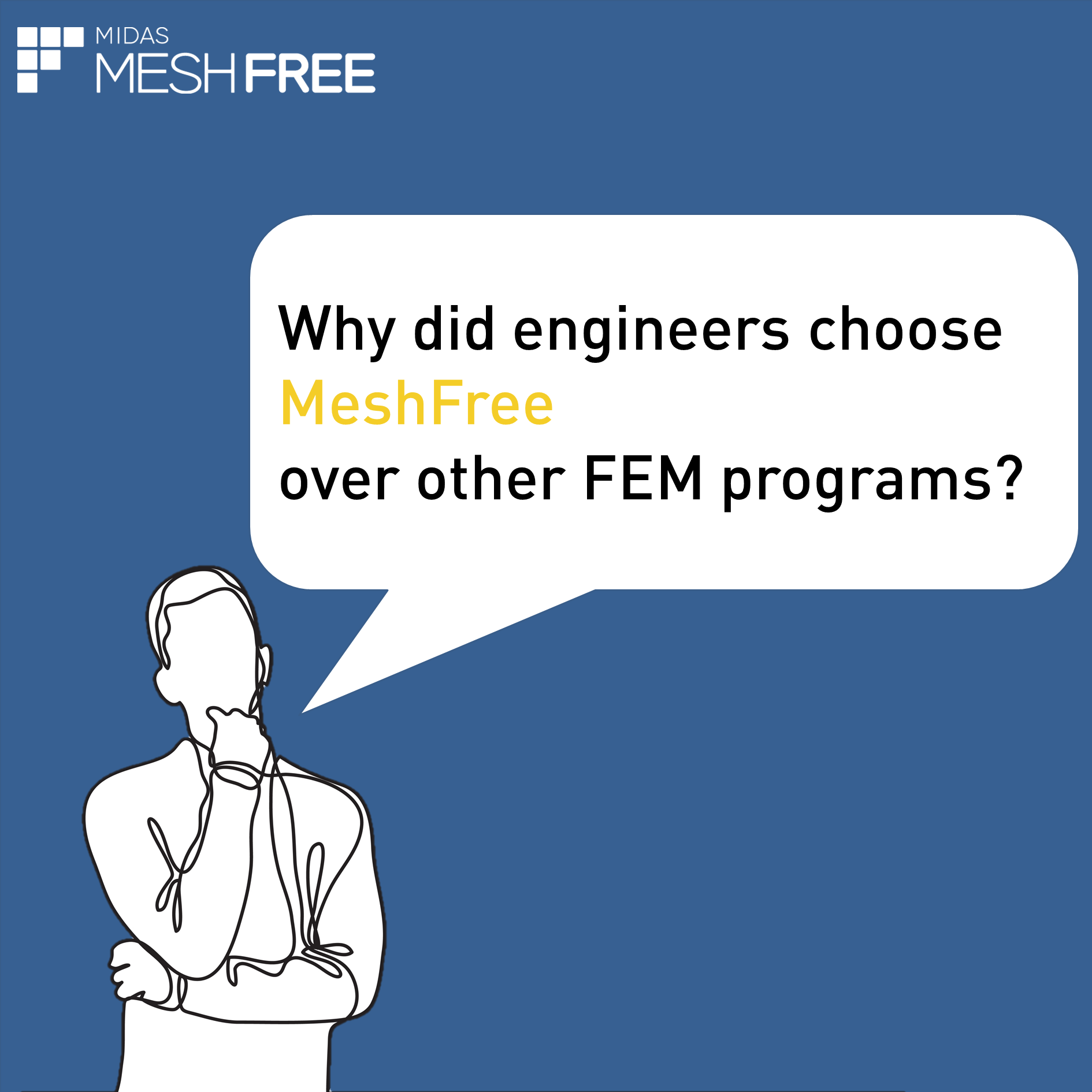 Why did engineers choose MeshFree over other FEM programs? (Slide 1)