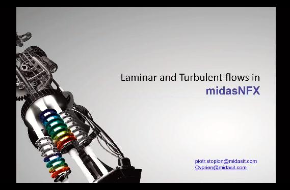 Analyse Laminar and Turbulent Flows Using midas NFX